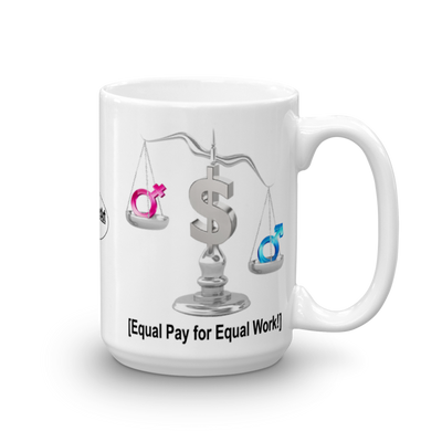 Equal Pay for Equal Work Mug