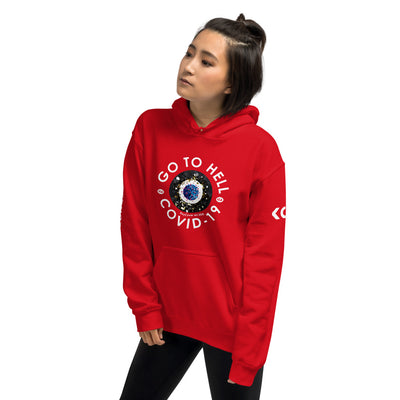 Go to Hell COVID - 19 - Unisex Hoodie
