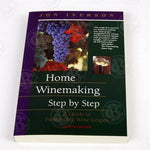 Home Winemaking Steps 4th Ed - J.Iverson, Book - Homebrew Supplies in Vermont