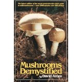 Mushrooms Demystified by David Arora (Oct 1, 1986)