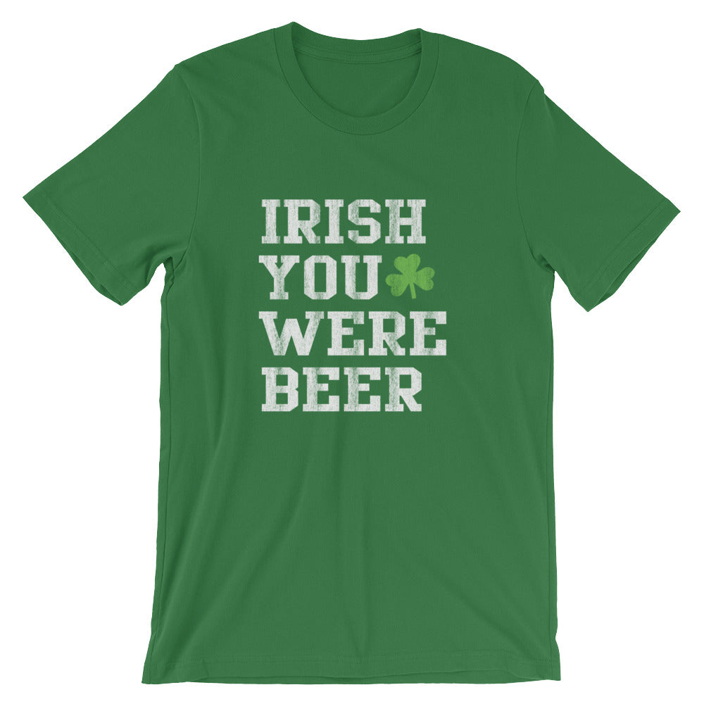 irish you were beer tee