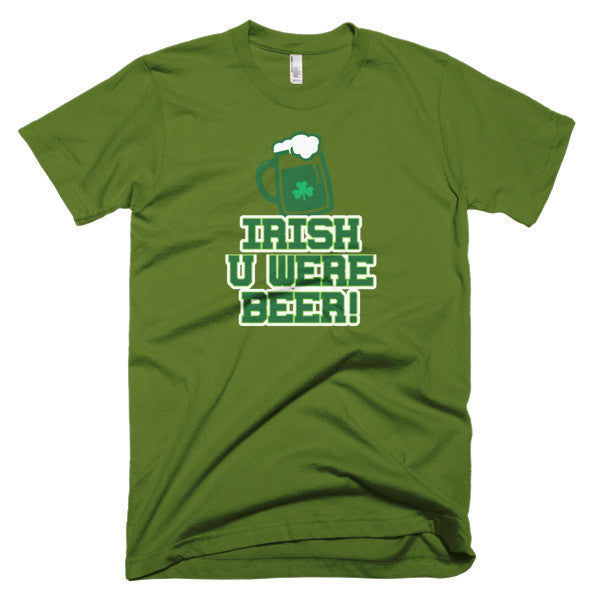 Irish U Were Beer Tee