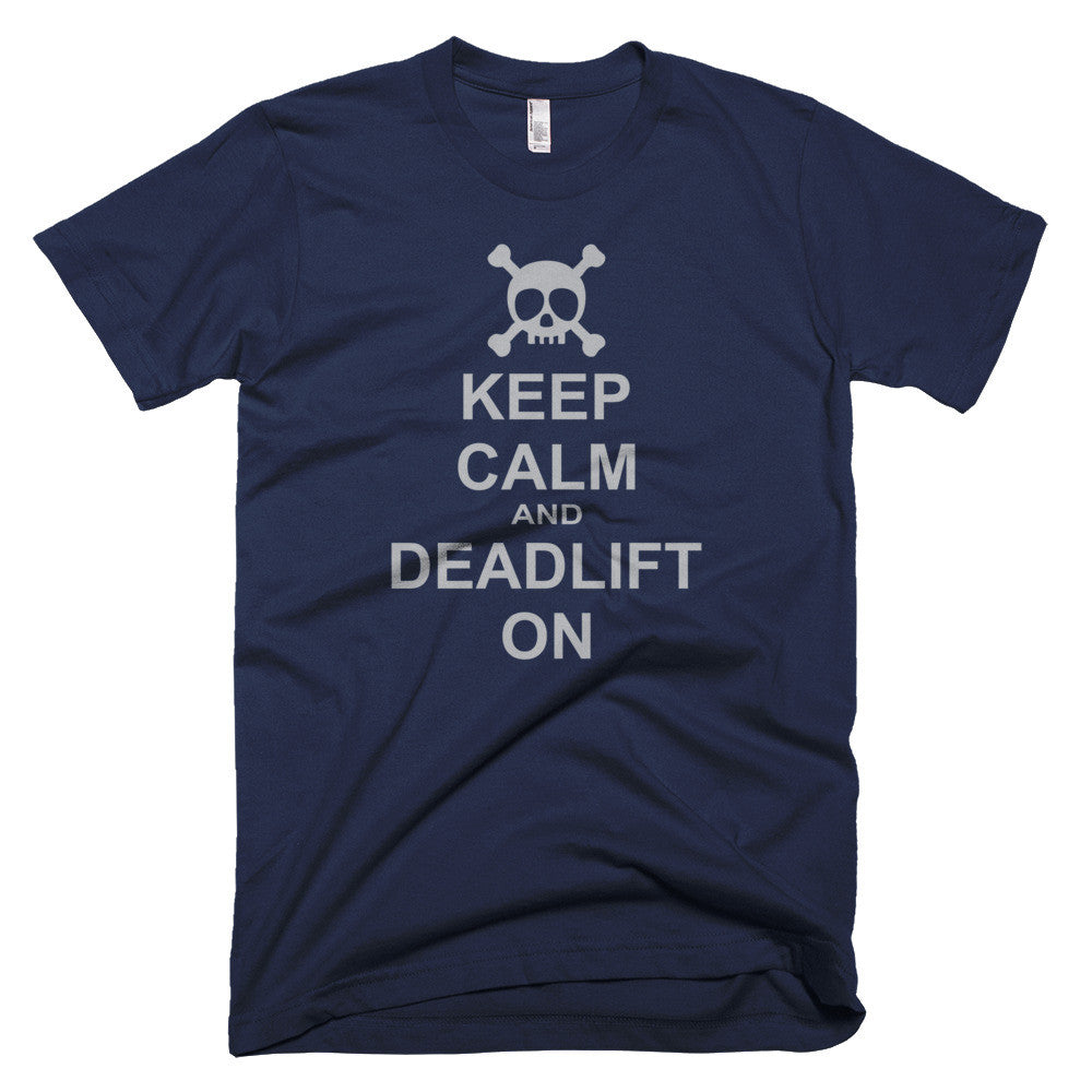 keep calm and deadlift tee