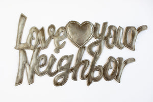 Love Your Neighbor Metal Art