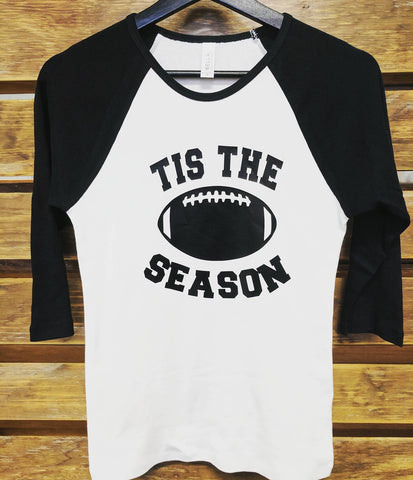Tis The Season Raglan Shirt