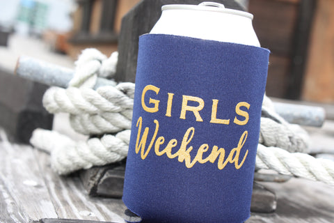 Girls Weekend Koozie