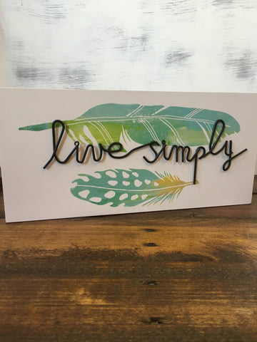 Live Simply Wire Box Sign with Water Color Feathers