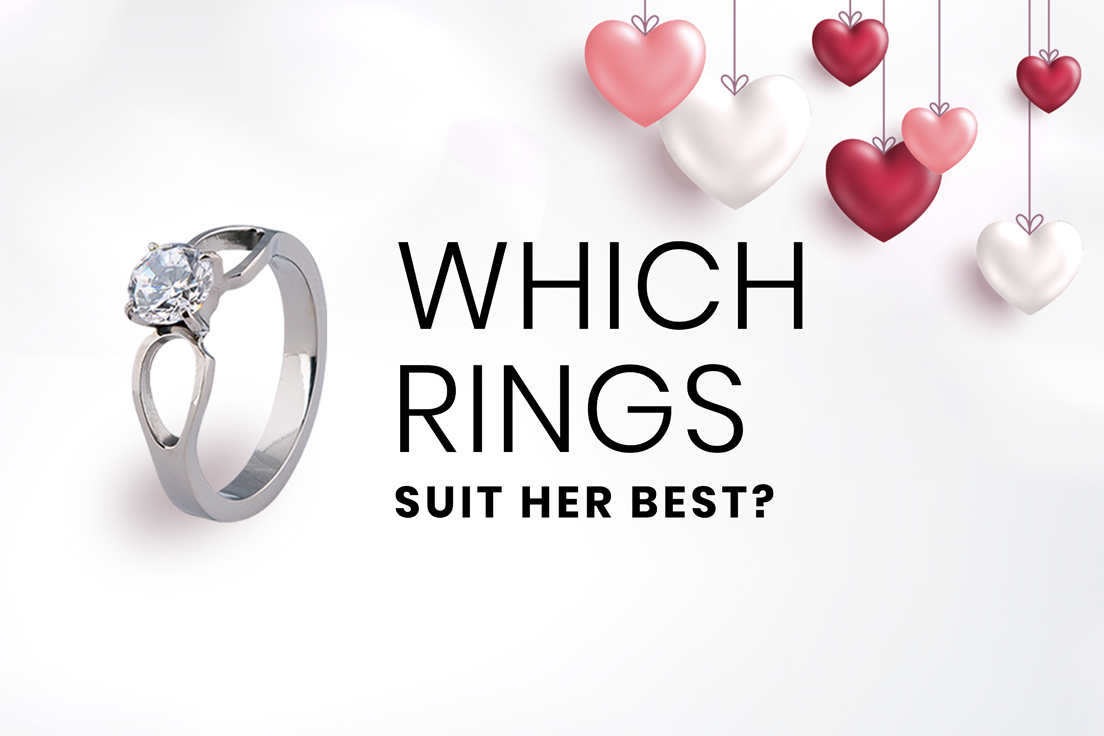 Which Rings Suit Her Best?