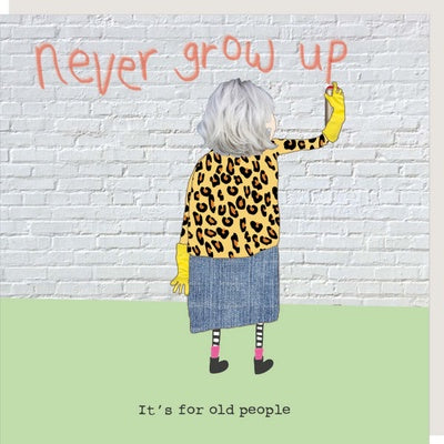 Never Grow Up Card