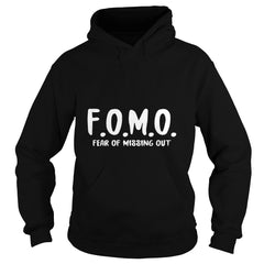 F.O.M.O. Fear of Missing Out T-Shirt