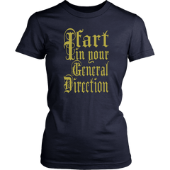 I Fart In Your General Direction