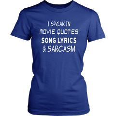 I Speak In Movie Quotes Song Lyrics & Sarcasm