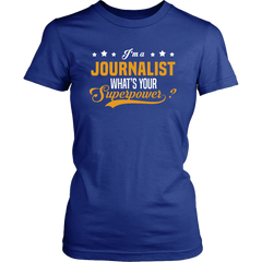 I'm A Journalist. What's Your Superpower?