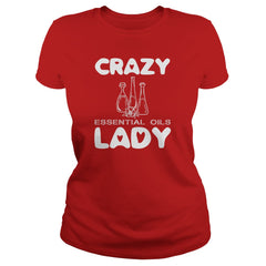 Crazy Essential Oils Lady T-Shirt