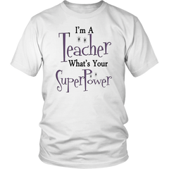 I'm A Teacher - What's Your Superpower?