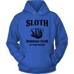 Sloth Running Team. Let's Nap Instead