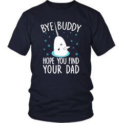Buy Buddy. Hope You'll Find Your Dad