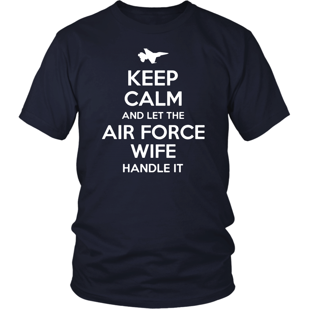 Keep Calm And Let The Air Force Wife Handle It