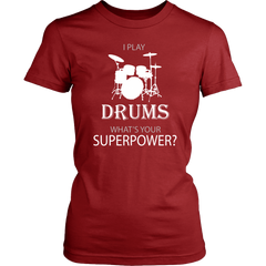 I Play Drums. Whar's Your Superpower?