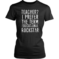 Teacher? I Prefer Educational Rockstar
