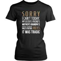 Sorry - I Can't Today...