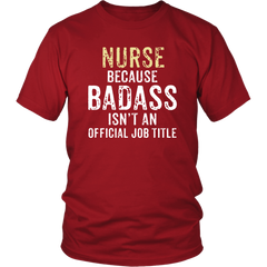 Nurse, Because Badass Isn't An Official Job Title