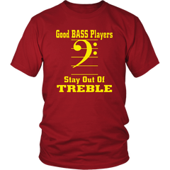 Good Bass Players Stay Out Of Treble