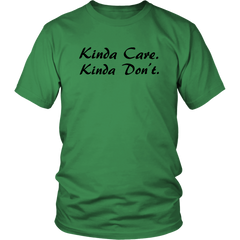 Kinda Care. Kinda Don't.