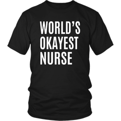 World Okayest Nurse