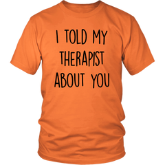 I Told My Therapist About You