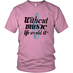 Without Music Life Would B...