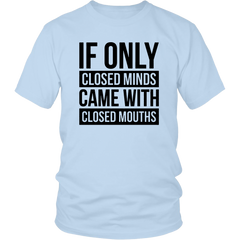 If Only Closed Minds, Came With Closed Mouths