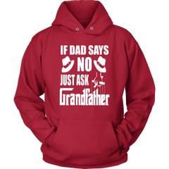 If Dad Says No. Just Ask Grandfather