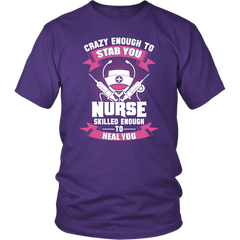 Nurse. Crazy Enough To Stab You, Skilled Enough To Heal You