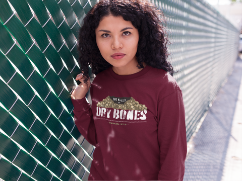 Valley of Dry Bones Long Sleeve White Letter
