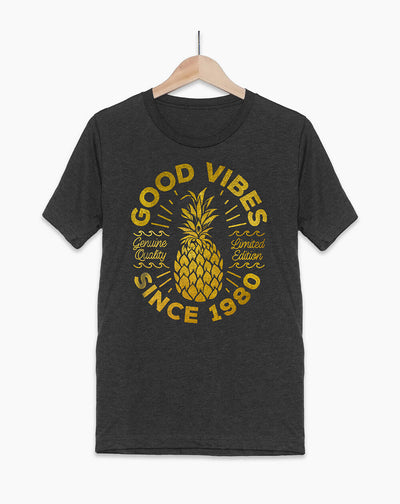 40th Birthday T-Shirt - Good Vibes Pineapple