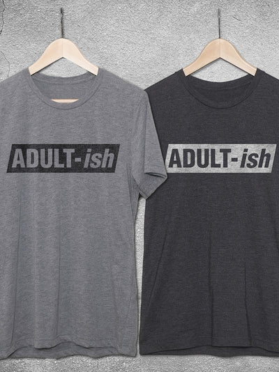 ADULT-ish T-Shirt