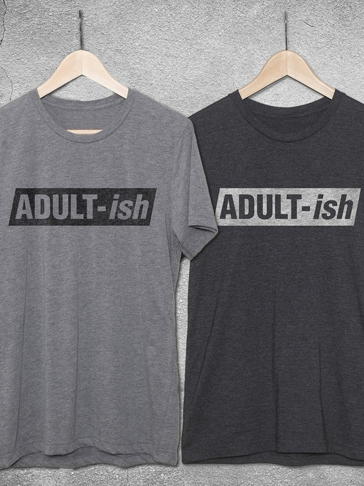 Birthday Shirts ADULT Ish T Shirt