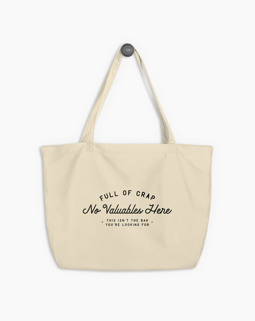 Full Of Crap Large Organic Tote Bag