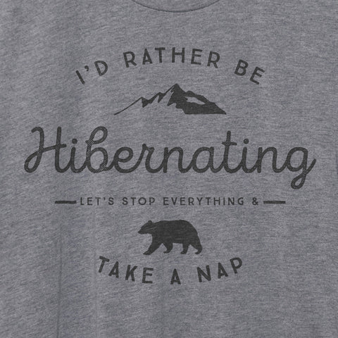 I'd Rather Be Hibernating T-Shirt