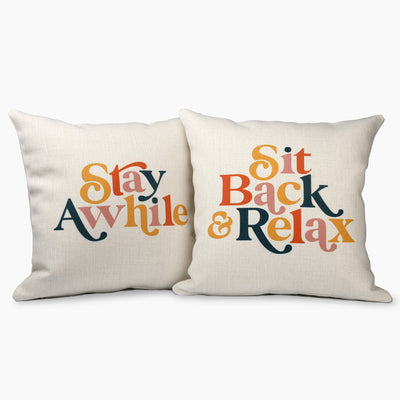 Sit Back & Relax | Stay Awhile Farmhouse Pillows