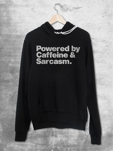 Powered By Caffeine & Sarcasm Hoodie - Hello Floyd Graphic Tees