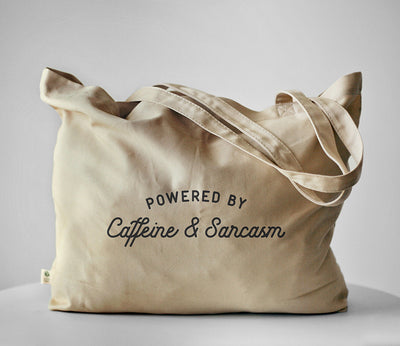 Powered By Caffeine & Sarcasm Tote Bag