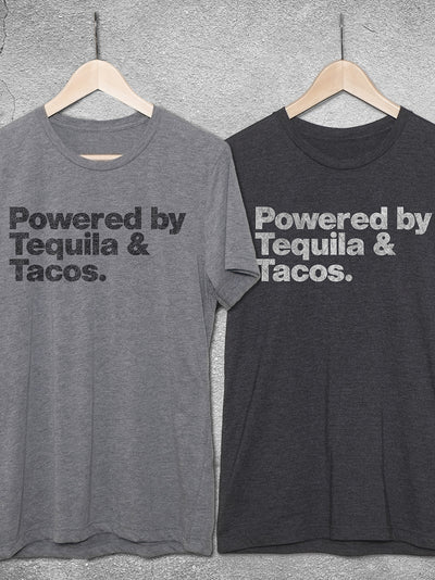 Powered By Tequila & Tacos T-Shirt