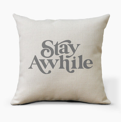 Stay Awhile Farmhouse Pillow