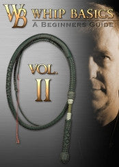 Whip Basics Volume II