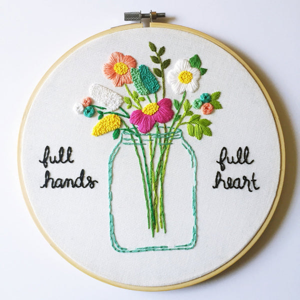 Full Hands Full Heart - Sentimental Embroidery Gift