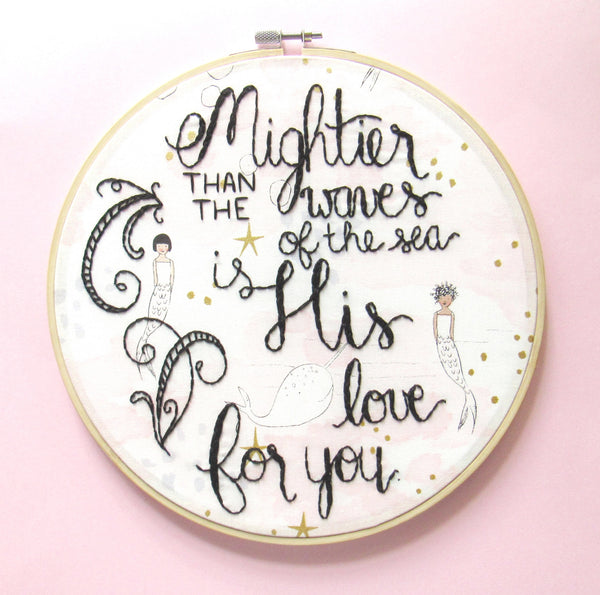 His Love For You - 9 Inch Pink Mermaid Embroidery Hoop by KimArt Designs