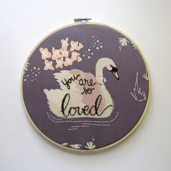 You Are So Loved - 9 Inch Dark Grey Swan Embroidery Hoop by KimArt Designs