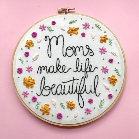 Moms Make Life Beautiful - ready to ship